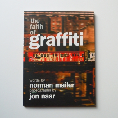40th Anniversary! Exclusive Jon Naar Print and Signed Faith of Graffiti Book